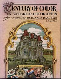 image of Century of Color: Exterior Decoration for American Buildings, 1820-1920