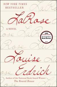 LaRose : A Novel