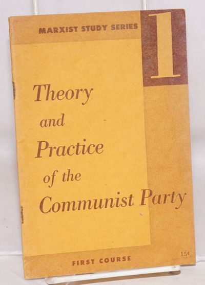 New York: National Education Department, Communist Party, 1950. Pamphlet. 48p., staplebound pamphlet...