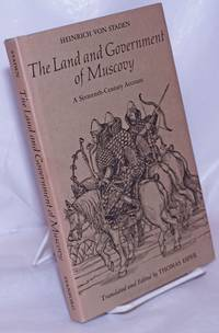 image of Land and Government of Muscovy: A Sixteenth-Century Account