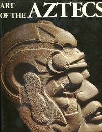 The Art of the Aztecs