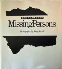 THE HOMELESS: MISSING PERSONS