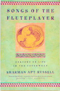 Songs of the Fluteplayer: Seasons of Life in the Southwest