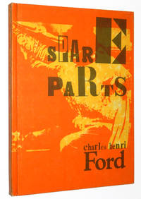 Charles Henri Ford: Spare Parts