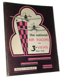 The National Air Racers In 3-views 1929-1949