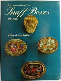 European and American Snuff Boxes 1730-1830