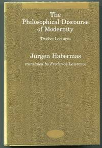 The Philosophical Discourse of Modernity; Twelve Lectures