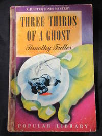 Three Thirds Of A Ghost by Fuller, Timothy - 1941