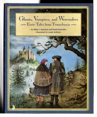image of GHOSTS, VAMPIRES, AND WEREWOLVES: Eerie Tales from Transylvania,