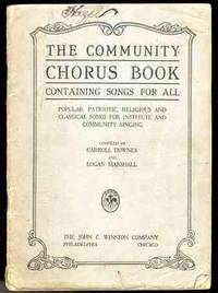 THE COMMUNITY CHORUS BOOK CONTAINING SONGS FOR ALL