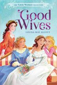 image of Good Wives (2) (The Little Women Collection)