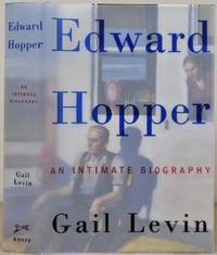image of Edward Hopper: An Intimate Biography. Signed and inscribed by Gail Levin.