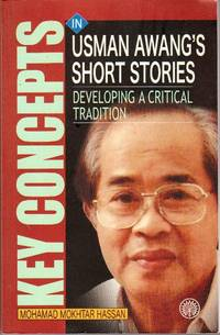 Key Concepts in Usman Awang\'s Short Stories: Developing a Critical Tradition