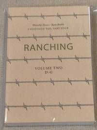 image of Dorothy Sloan Rare Books, Catalogue Ten, Part Four, Ranching, Volume Two D-G
