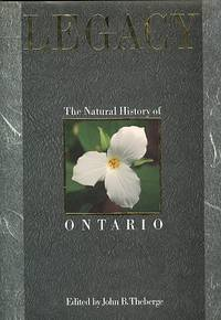 LEGACY: THE NATURAL HISTORY OF ONTARIO.