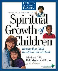 Spiritual Growth of Children (FOTF Complete Guide)