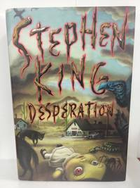 Desperation by  Stephen King - First Edition - 1996 - from Fleur Fine Books and Biblio.com