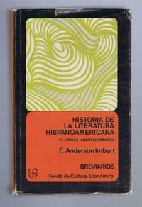 Historia de La Literatura Hispanoamericana, II. Epoca Contemporanea by Enrique Anderson Imbert - 1974