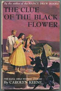 The Clue of the Black Flower (The Dana Girls Mystery Stories, 18)