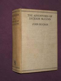 The Adventures of Dickson McCunn: (Huntingtower; Castle Gay; The House of the Four Winds)
