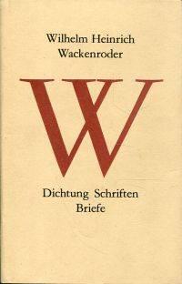 Dichtung, Schriften, Briefe.