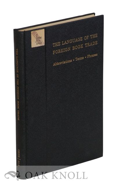 Chicago: American Library Association, 1962. cloth. 8vo. cloth. viii, 88 pages. Second edition. Elev...
