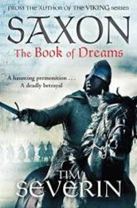 The Book of Dreams (Saxon) by Tim Severin - Paperback - 2015-02-03 - from Books Express (SKU: 1447212142q)