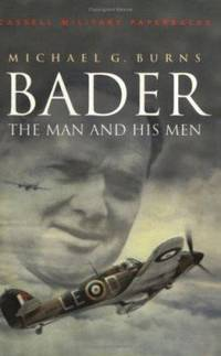 Bader: The man and his men (Cassell military classics)