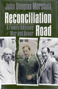 Reconciliation Road a Family Odyssey of War and Honor