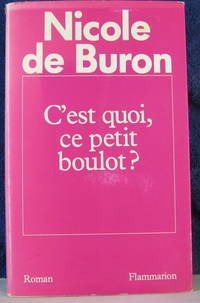 C'est Quoi, Ce Petit Boulot by  Nicole De Buron - Paperback - 1989 - from Pinacle Books and Biblio.com