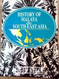 History of Malaya & South-East Asia
