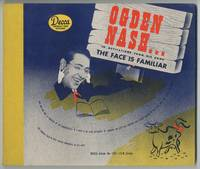 image of [Vinyl Record]: Ogden Nash... In Recitations from His Book The Face is Familiar Complete on Three Ten-Inch Records