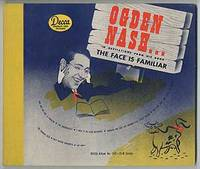 [Vinyl Record]: Ogden Nash... In Recitations from His Book The Face is Familiar Complete on Three Ten-Inch Records