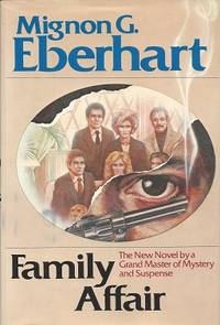 Family Affair by  Mignon Good Eberhart  - First Edition  - 1981  - from Storbeck's (SKU: 602315)