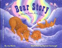 Bear Story A Rhyme from A to Zzzz's : Signed First Edition