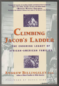 CLIMBING JACOB'S LADDER : The Enduring Legacies of African-American Families