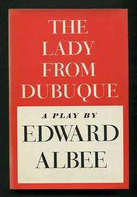 The Lady from Dubuque; a play