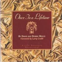Once In A Lifetime: Life Recovery Devotional