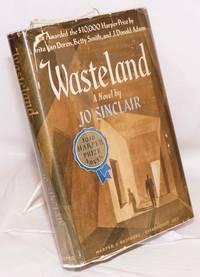 Wasteland a novel [1946 Harper Prize]