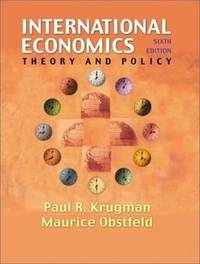 International Economics: Theory And Policy (6