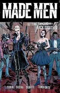 image of Made Men: Getting the Gang Back Together