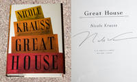 GREAT HOUSE: A NOVEL by  Nicole Krauss - Signed First Edition - 2010 - from Modern Rare and Biblio.com