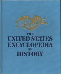 The United States Encyclopedia of History - Complete 16 Volumes