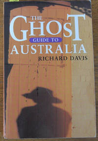 Ghost Guide to Australia, The