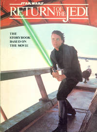 STAR WARS : RETURN OF THE JEDI (The Storybook Based on the Movie)