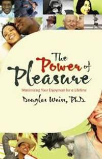The Power of Pleasure