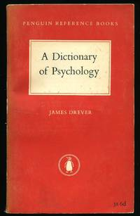 A Dictionary of Psychology by  James Drever - Paperback - First Edition - 1952 - from Little Stour Books PBFA (SKU: 17215)