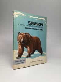 SAMSON: Last of the California Grizzlies