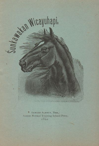 Santee Agency, Neb.: Santee Normal Training School Press. Very Good. 1894. Blue wraps with engraving...