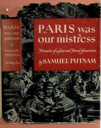 image of Paris Was Our Mistress: Memoirs of a Lost and Found Generation